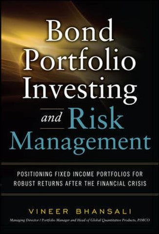 Bond Portfolio Investing and Risk Management (Professional Finance & Investment)