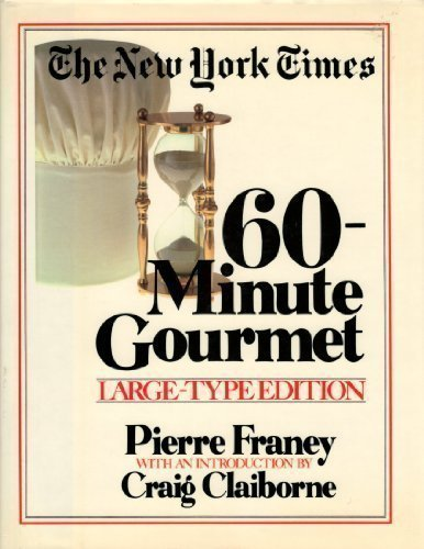 New York Times 60-Minute Gourmet  (Large print)