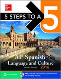 5 Steps to a 5 AP Spanish Language and Culture 2016 (5 Steps to a 5 on the Advanced Placement Examinations Series)