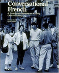 Conversational French: A Functional Approach to Building Oral Proficiency