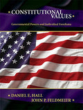 Constitutional Values: Governmental Power and Individual Freedoms
