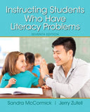 Instructing Students Who Have Literacy Problems, Enhanced Pearson eText with Loose-Leaf Version -- Access Card Package (7th Edition)