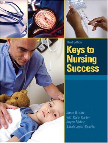 Keys to Nursing Success (3rd Edition)