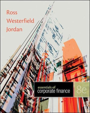 Essentials of Corporate Finance, 8th Edition - standalone book (Irwin Finance)