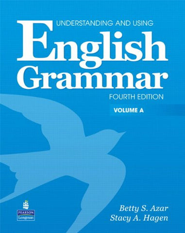 Understanding and Using English Grammar, Vol. A, 4th Edition