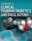 Casebook in Clinical Pharmacokinetics and Drug Dosing (Pharmacy)