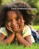 Approaches to Early Childhood Education (6th Edition)