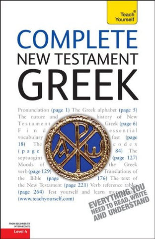 Complete New Testament Greek: A Teach Yourself Guide (Teach Yourself Language)