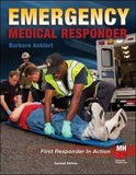 Emergency Medical Responder: First Responder in Action (Public Safety)