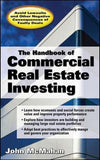The Handbook of Commercial Real Estate Investing: State of the Art Standards for Investment Transactions, asset Management, and Financial Reporting (Professional Finance & Investment)