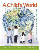 A Child's World: Infancy Through Adolescence - Standalone book (B&B Psychology)
