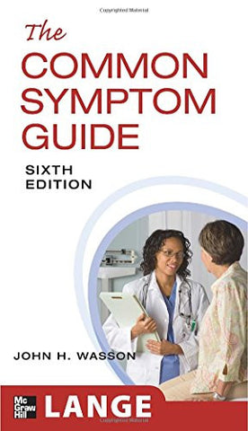 The Common Symptom Guide, Sixth Edition