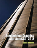 Engineering Graphics with AutoCAD 2013