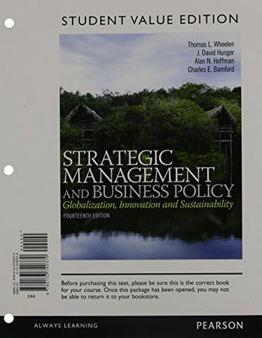 Strategic Management and Business Policy: Globalization, Innovation, and Sustainability, Student Value Edition Plus 2014 MyManagementLab with Pearson eText -- Access Card Package (14th Edition)