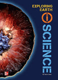 Glencoe Earth & Space iScience, Modules A: Exploring Earth, Grade 6, Student Edition (GLEN SCI: MOTION, FORCES, ENER)