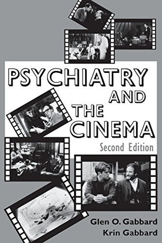 Psychiatry and the Cinema, Second Edition