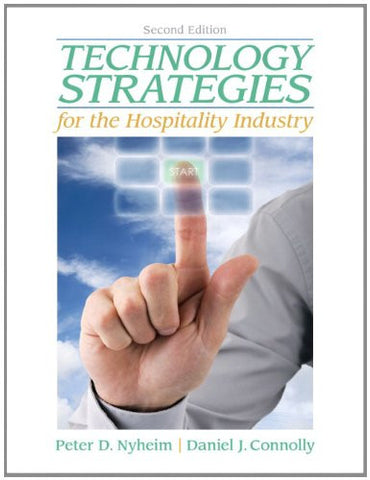 Technology Strategies for the Hospitality Industry (2nd Edition)