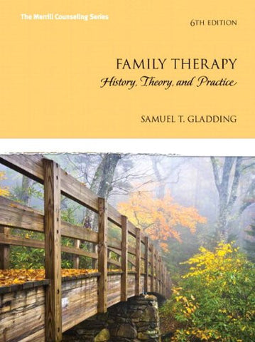 Family Therapy: History, Theory, and Practice with Enhanced Pearson eText -- Access Card Package (6th Edition) (Merrill Counseling (Hardcover))