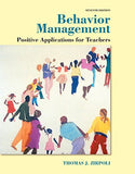 Behavior Management: Positive Applications for Teachers, Enhanced Pearson eText -- Access Card (7th Edition)