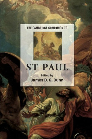 The Cambridge Companion to St Paul (Cambridge Companions to Religion)