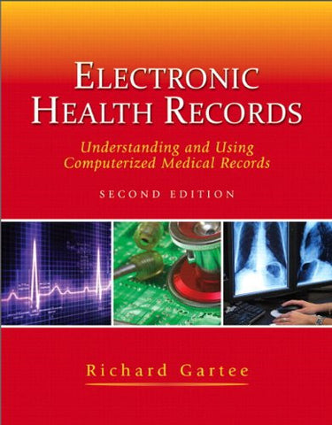 Electronic Health Records: Understanding and Using Computerized Medical Records-- Access Card Package