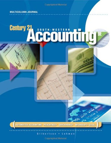 Century 21 Accounting: Multicolumn Journal (Available Titles CengageNOW)