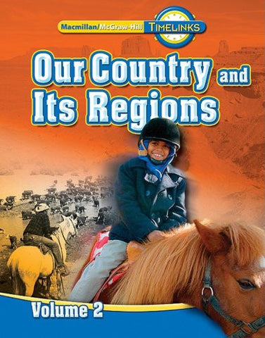 TimeLinks: Our Country and Its Regions, 4th Grade, Vol. 2