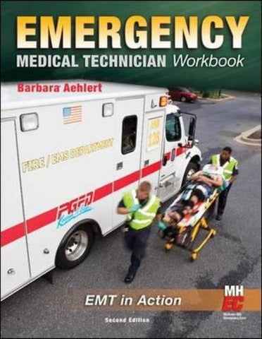 Emergency Medical Technician: The Workbook (Public Safety)