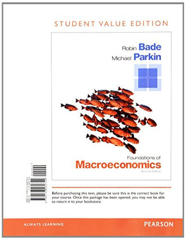 Foundations of Macroeconomics, Student Value Edition Plus NEW MyEconLab with Pearson eText -- Access Card Package (7th Edition)