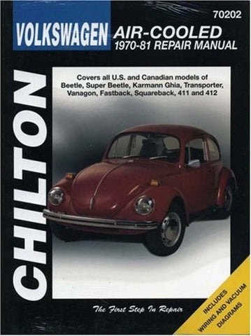 Volkswagen Air-Cooled, 1970-81 (Chilton Total Car Care Series Manuals)