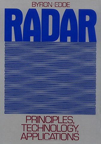 Radar: Principles, Technology, Applications