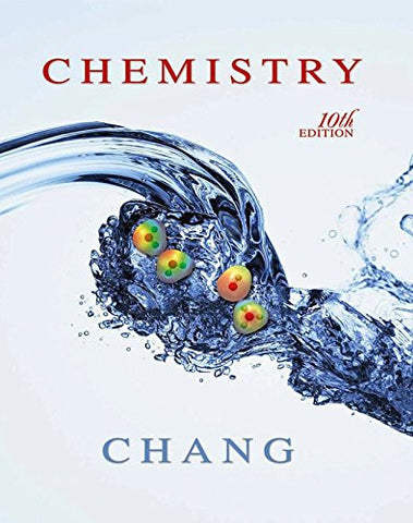 Chang, Chemistry © 2010, 10e, Student Edition (Reinforced Binding) (AP CHEMISTRY CHANG)