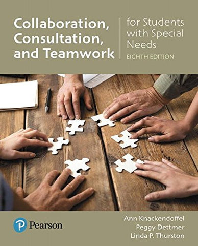 Collaborating, Consulting and Working in Teams for Students with Special Needs with Enhanced Pearson eText -- Access Card Package (8th Edition) (What's New in Special Education)