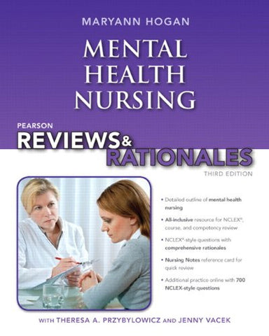 Pearson Reviews & Rationales: Mental Health Nursing with Nursing Reviews & Rationales (3rd Edition) (Hogan, Pearson Reviews & Rationales Series)