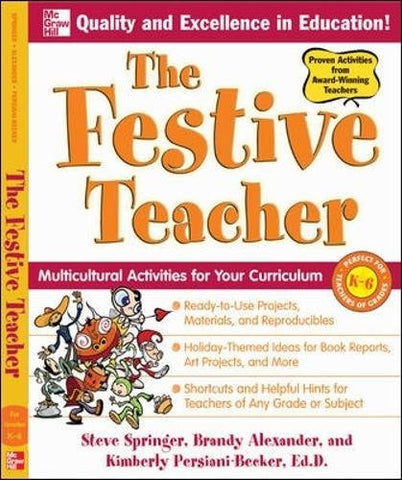 The Festive Teacher: Multicultural Activities for Your Curriculum (Spanish Imports - BGR)
