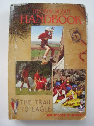 The Boy Scout Handbook: The Trail to Eagle