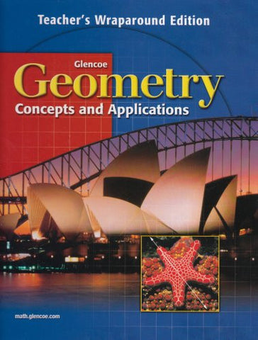 Geometry Concepts and Applications Teacher's Wraparound Edition