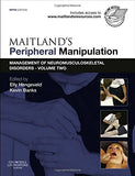 Maitland's Peripheral Manipulation: Management of Neuromusculoskeletal Disorders - Volume 2, 5e