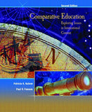 Comparative Education: Exploring Issues in International Context (2nd Edition)
