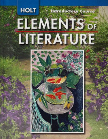 Elements of Literature: Student Edition Grade 6 Introductory Course 2007
