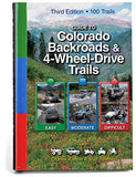 """Guide to Colorado Backroads & 4-Wheel-Drive Trails, 3rd Edition"""