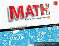Glencoe Math: Built to the Common Core, Teacher Walkaround Edition, Vol. 1 (Mathematical Application and Connect Course)