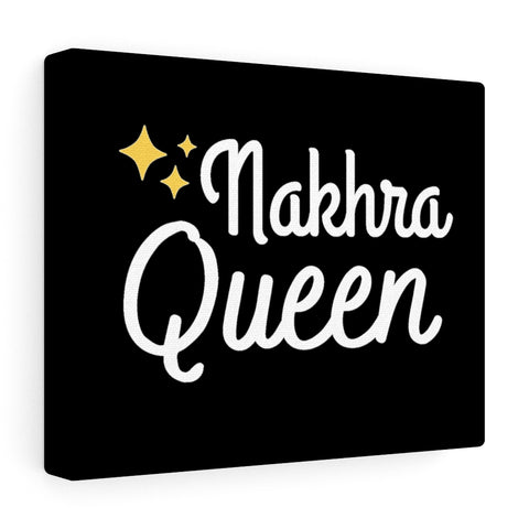 Nakhra Queen - Canvas