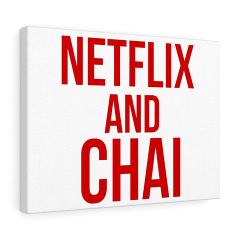 Netflix and Chai - Canvas