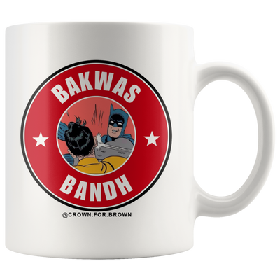 Bakwas Bandh Chai Cha Mug - Crown For Brown