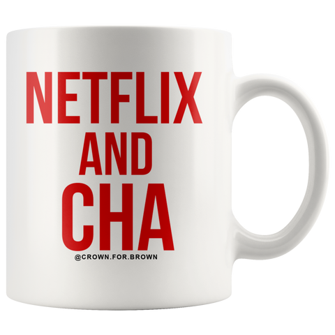 Netflix and Cha Chai Cup - Crown for Brown - South Asian