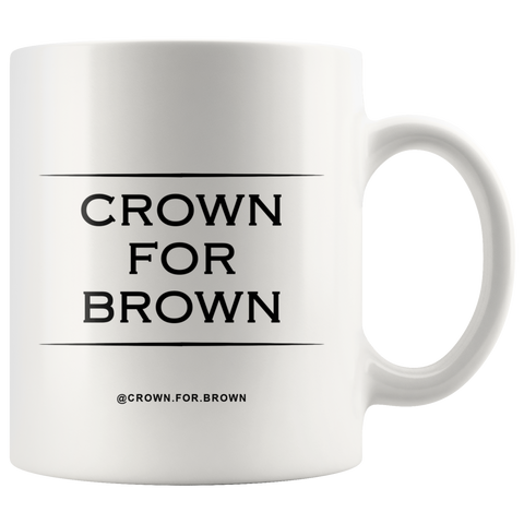 Crown For Brown Chai Cha Mug - Crown For Brown