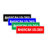 American Soldier Appreciation Road Aluminum Metal Novelty Street Plate Sign Wall Gift Decor