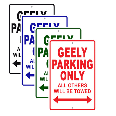 Geely Parking Only All Others Will Be Towed Aluminum Decor Garage Sign