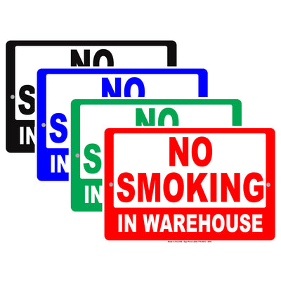 No Smoking In Warehouse Restriction Caution Alert Warning Notice Aluminum